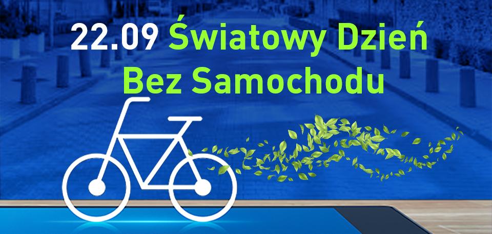 Dzień bez samochodu – dniem z rowerem miejskim.